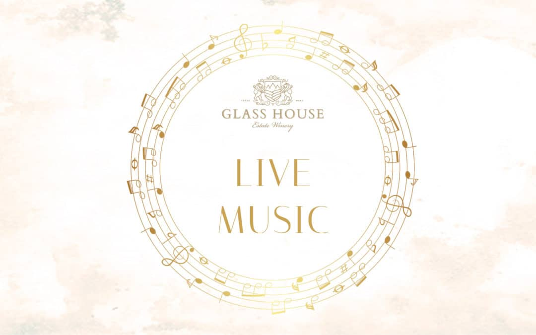 Live Music Summer Series at Glass House Estate Winery